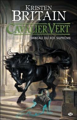 Cavalier vert tome 3 le tombeau du roi supreme 53687 250 400