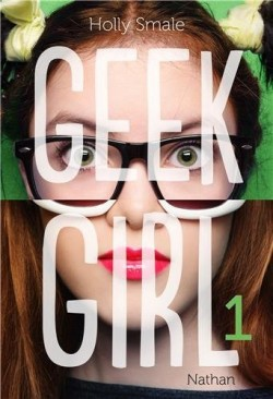 Geek girl tome 1 geek girl 422197 250 400