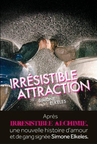 Irresitible attraction