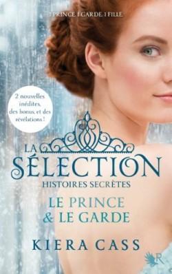 La selection histoires secretes le prince le garde 425663 250 400