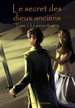 Le secret des dieux anciens tome 1 541653 250 400