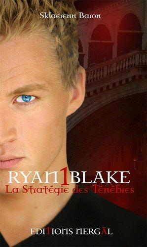 ryan-blake-tome-1-la-strategie-des-tenebres.jpg