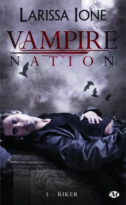 Vampire nation tome 1 riker 555793 250 400